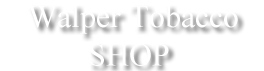 Walper Tobacco Shop | Cigar & Gifts Store